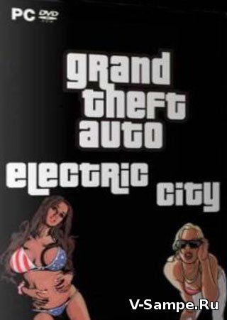 Grand Theft Auto: San Andreas - Electric City [uTorrent]